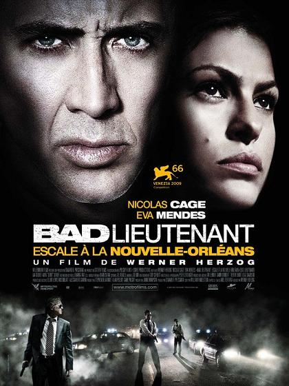 bad_lieutenant_escale_nouvelle_orleans_nicolas_cage_eva_mendes_val_kilmer_werner_herzog_affiche_poster