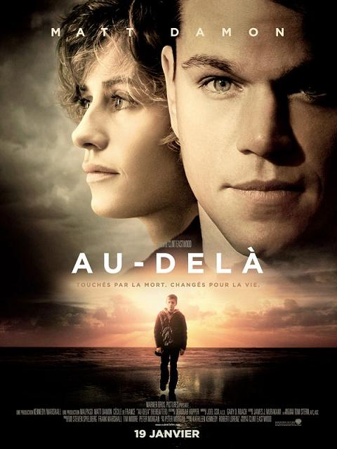 au-dela_hereafter_matt damon_cecile de france_thierry neuvic_jay mohr_clint eastwood_affiche_poster