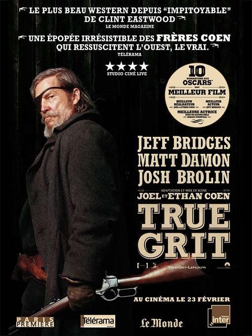true grit_jeff bridges_matt damon_hailee steinfeld_barry pepper_ethan coen_joel coen_western_affiche_poster