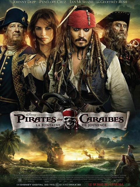 pirates des caraibes_la fontaine de jouvence_johnny depp_penelope cruz_geoffrey rush_ian mcshane_rob marshall_affiche_poster
