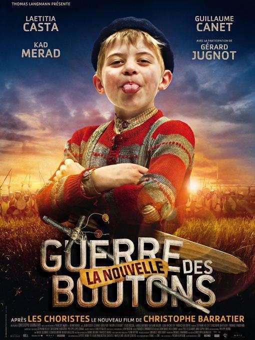 la nouvelle guerre des boutons_guillaume canet_laetitia casta_kad merad_gerard jugnot_christophe barratier_affiche_poster