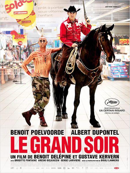 le grand soir_benoit poelvoorde_albert dupontel_gustave kervern_benoit delepine_affiche_poster
