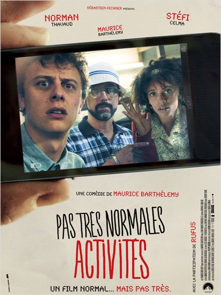 pas tres normales activites_norman thavaud_stefi celma_maurice barthelemy_affiche_poster