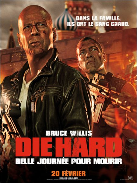 die hard 5_belle journee pour mourir_good day to die hard_bruce willis_jai courtney_john moore_affiche_poster