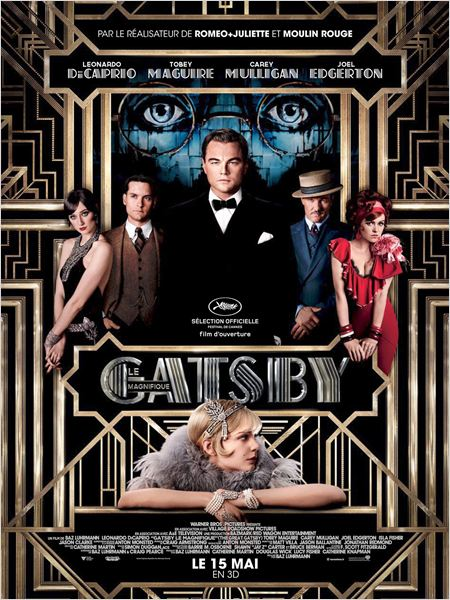 gatsby le magnifique_the great gatsby_leonardo dicaprio_tobey maguire_carey mulligan_baz luhrmann_affiche_poster