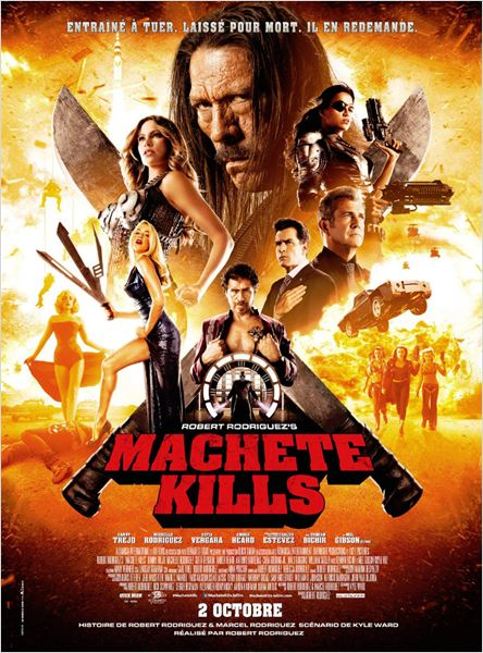 machete kills_danny trejo_jessica alba_mel gibson_charlie sheen_alexa vega_robert rodriguez_affiche_poster
