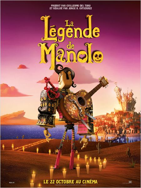 la legende de manolo_the book of life_guillermo del toro_jorge r guiterrez_affiche_poster