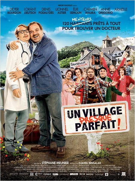 un village presque parfait_didier bourdon_lorant deutsch_stephane meunier_affiche_poster
