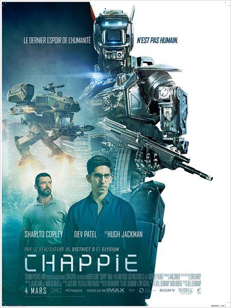chappie_sharlto copley_dev patel_hugh jackman_neil blomkamp_affiche_poster