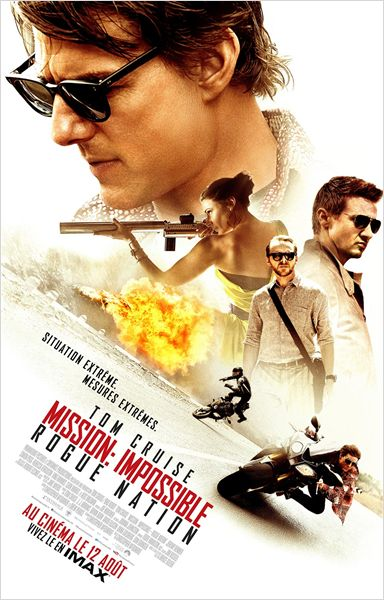 mission impossible rogue nation_tom cruise_rebecca ferguson_jeremy renner_simon pegg_christopher mcquarrie_affiche_poster