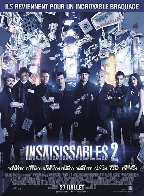 insaisissables 2_now you see me 2_jesse eisenberg_lizzy caplan_daniel radcliffe_john m chu_affiche_poster
