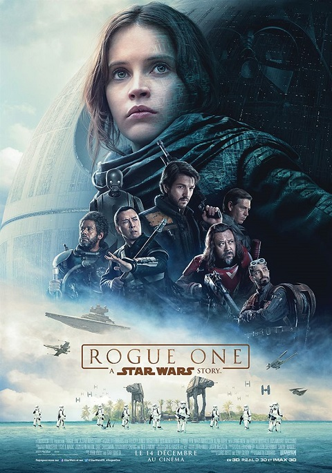 rogue one_a star wars story_felicity jones_diego luna_gareth edwards_affiche_poster