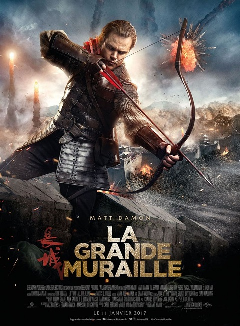 la grande muraille_the great wall_matt damon_andy lau_jing tian_zhang yimou_affiche_poster