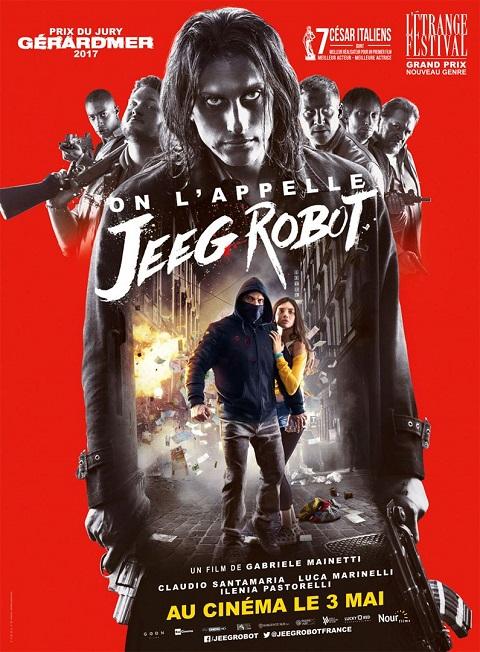 on l'appelle jeeg robot_lo chiamavano_claudio santamaria_ilenia pastorelli_gabriele mainetti_affiche_poster