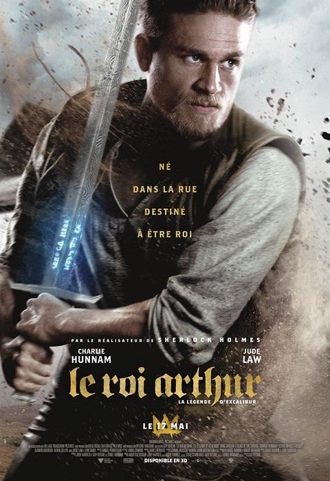 le roi arthur la legende d'excalibur_king arthur legend of the sword_charlie hunnam_jude law_guy ritchie_affiche_poster