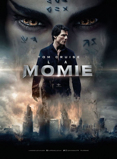 la momie_the mummy_tom cruise_sofia boutella_alex kurtzman_affiche_poster