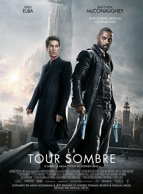 la tour sombre_the dark tower_idris elba_matthew mcconaughey_nikolaj arcel_affiche_poster