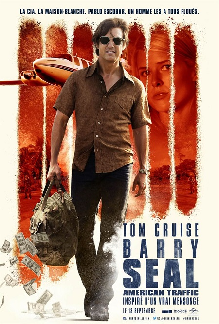 barry seal american traffic_tom cruise_doug liman_affiche_poster