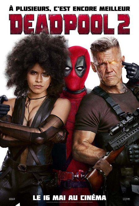deadpool 2_ryan reynolds_josh brolin_david leitch_marvel_affiche_poster