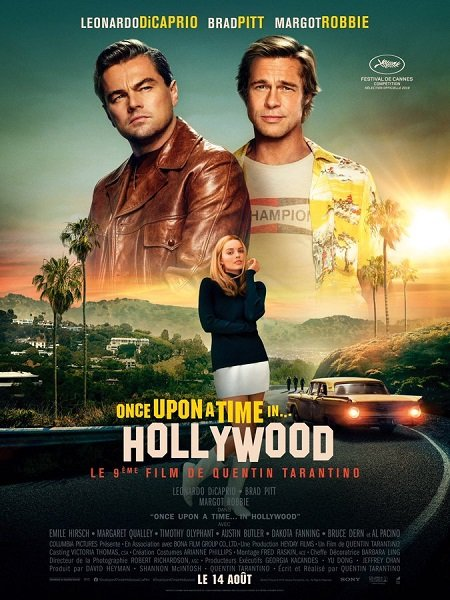 once upon a time in... hollywood_leonardo dicaprio_brad pitt_quentin tarantino_affiche_poster